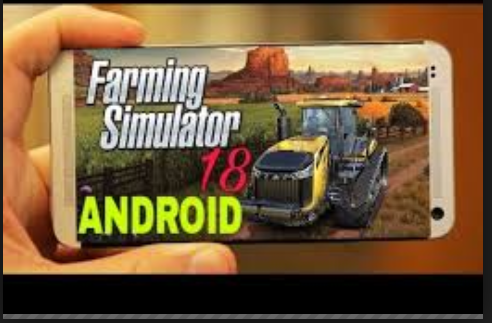 farming simulator 18 android download